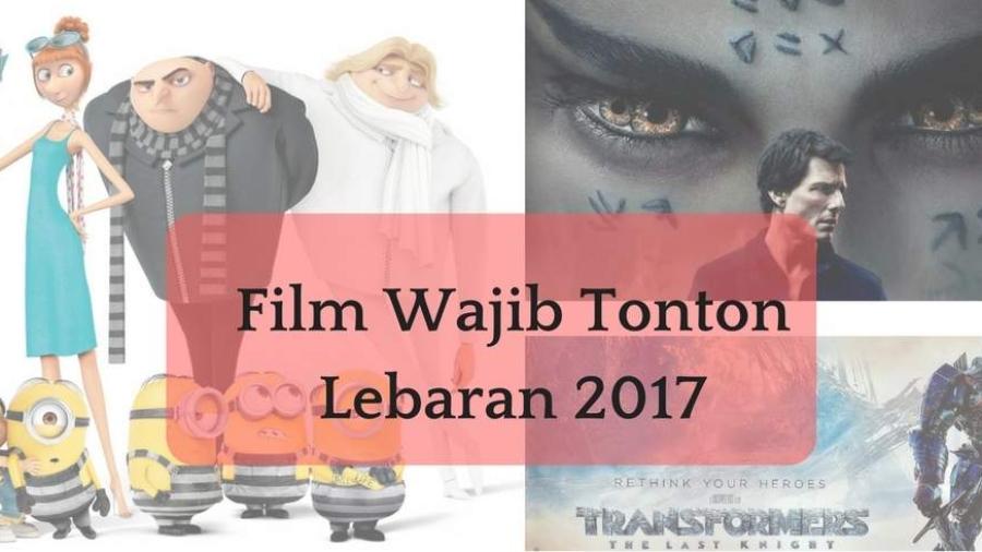 Film%2BWajib%2BTonton%2BVersi%2BSaya%2Bdi%2BLebaran%2B2017.jpg