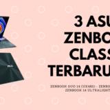 3 ASUS Zenbook Classic Terbaru 2021